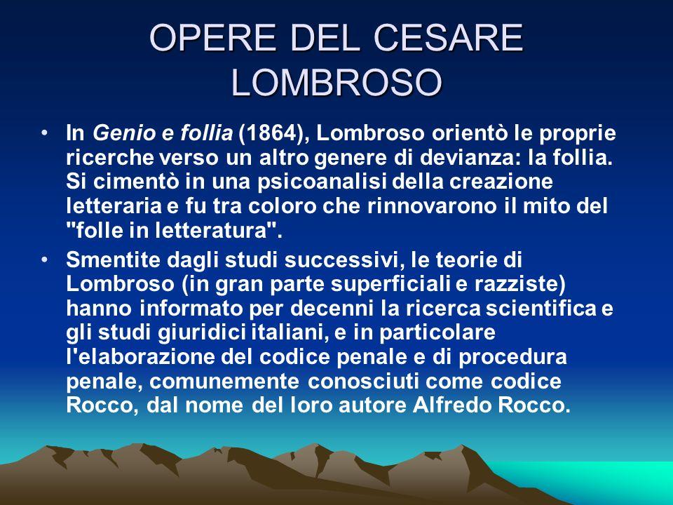 OPERE DEL CESARE LOMBROSO