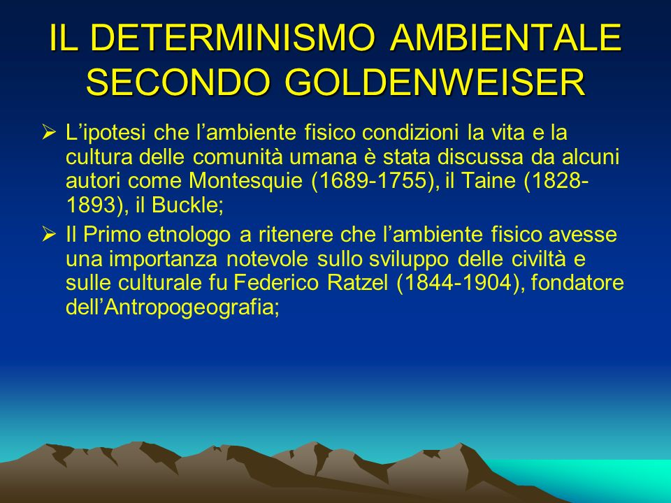 IL DETERMINISMO AMBIENTALE SECONDO GOLDENWEISER