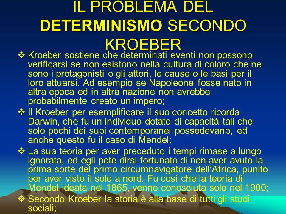 IL PROBLEMA DEL DETERMINISMO SECONDO KROEBER