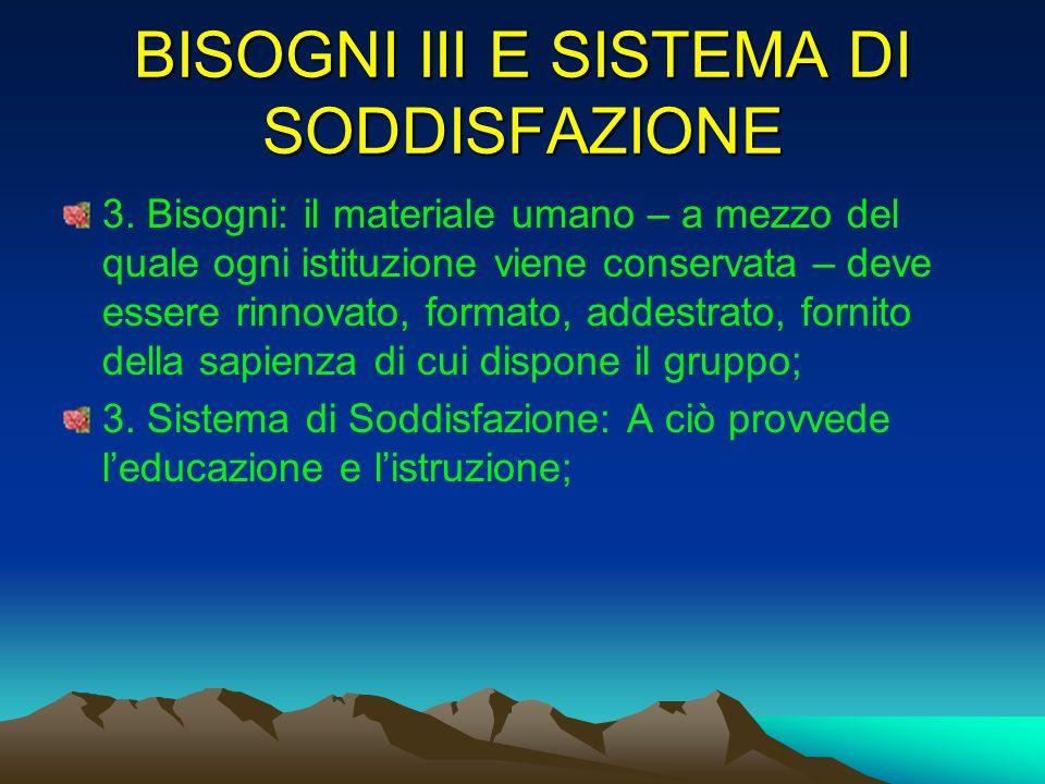 BISOGNI III E SISTEMA DI SODDISFAZIONE