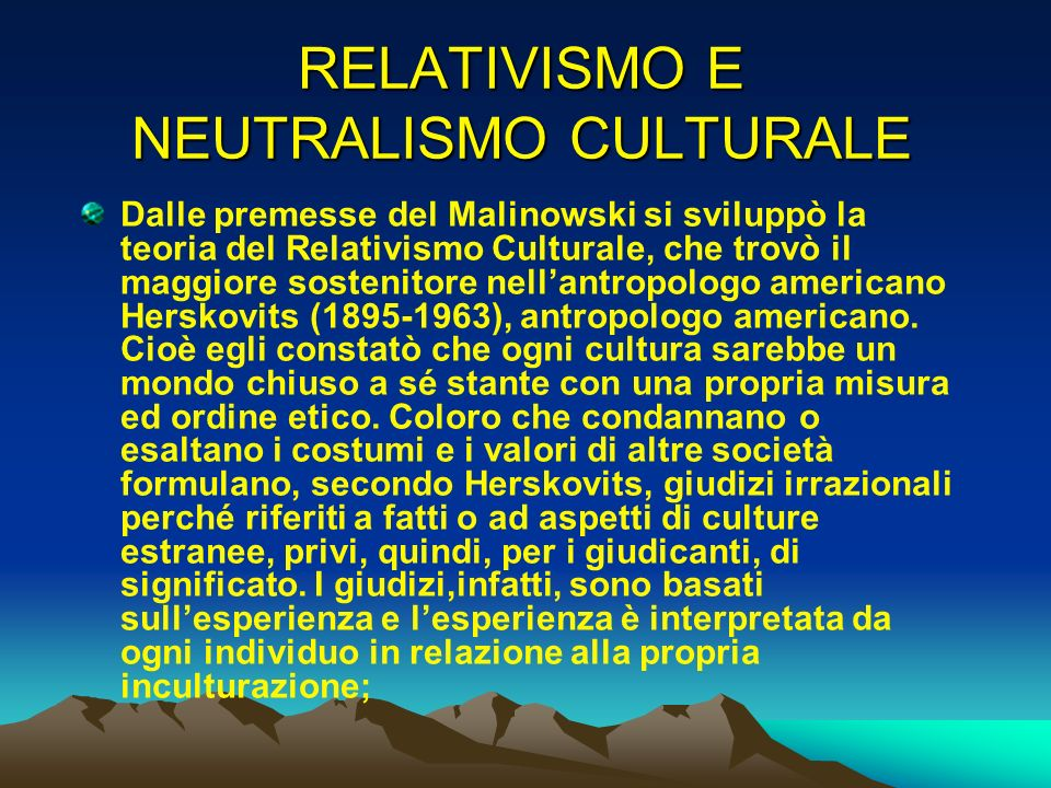 RELATIVISMO E NEUTRALISMO CULTURALE