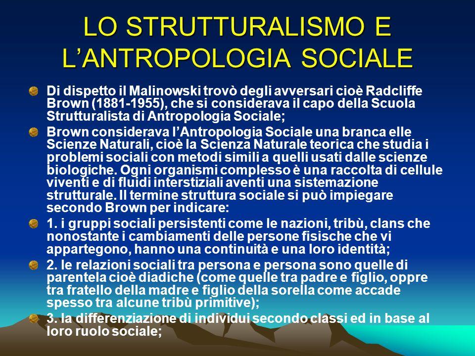 LO STRUTTURALISMO E L'ANTROPOLOGIA SOCIALE