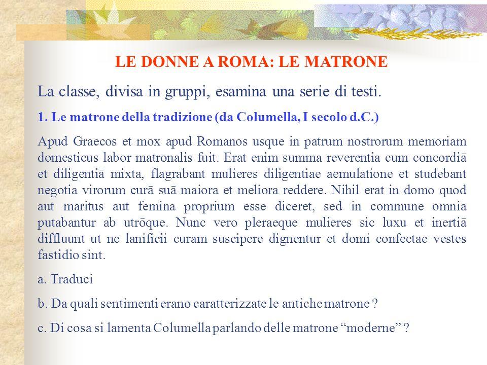 LE DONNE A ROMA: LE MATRONE
