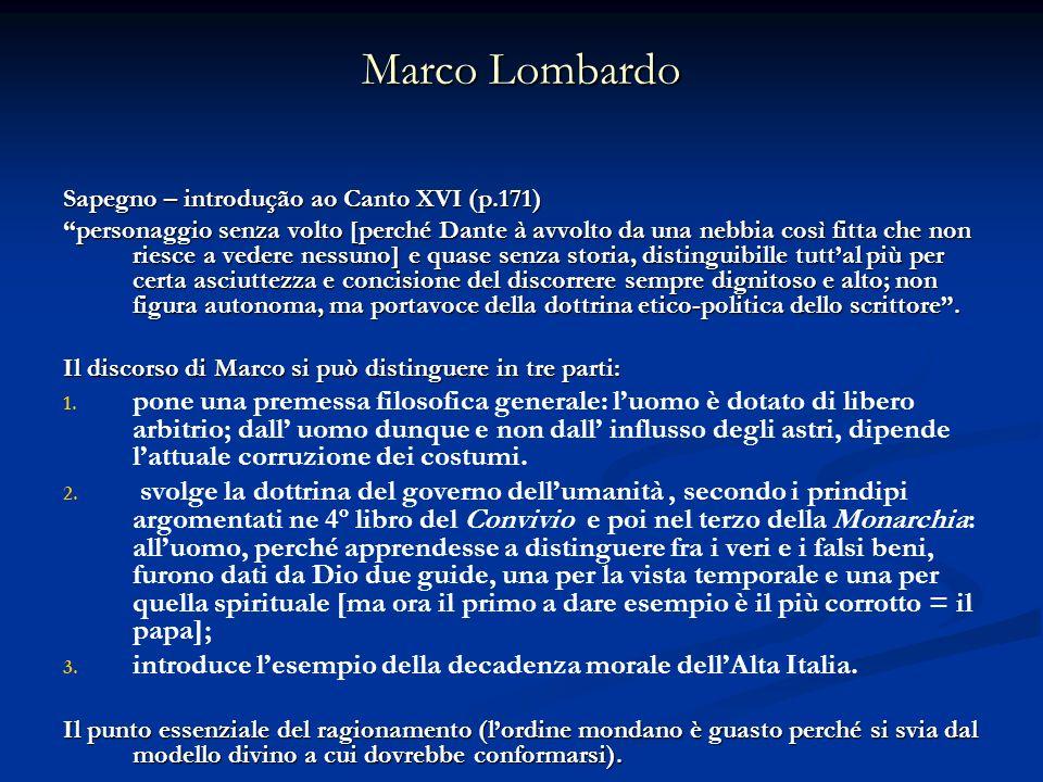 Marco LombardoSapegno – introdução ao Canto XVI (p.171)