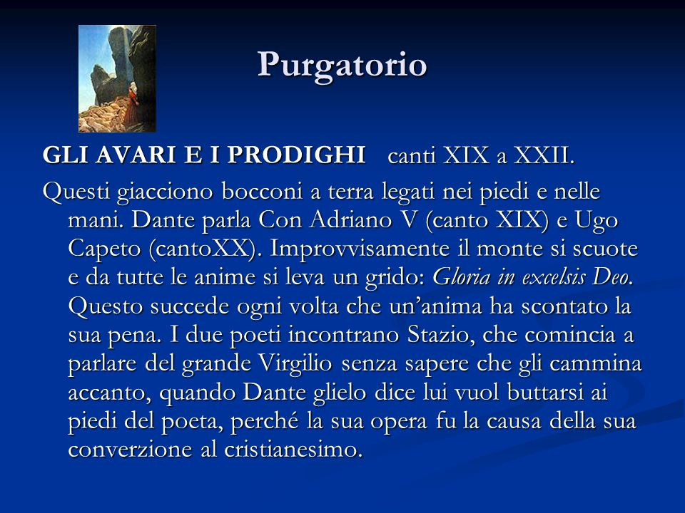 Purgatorio GLI AVARI E I PRODIGHI canti XIX a XXII.
