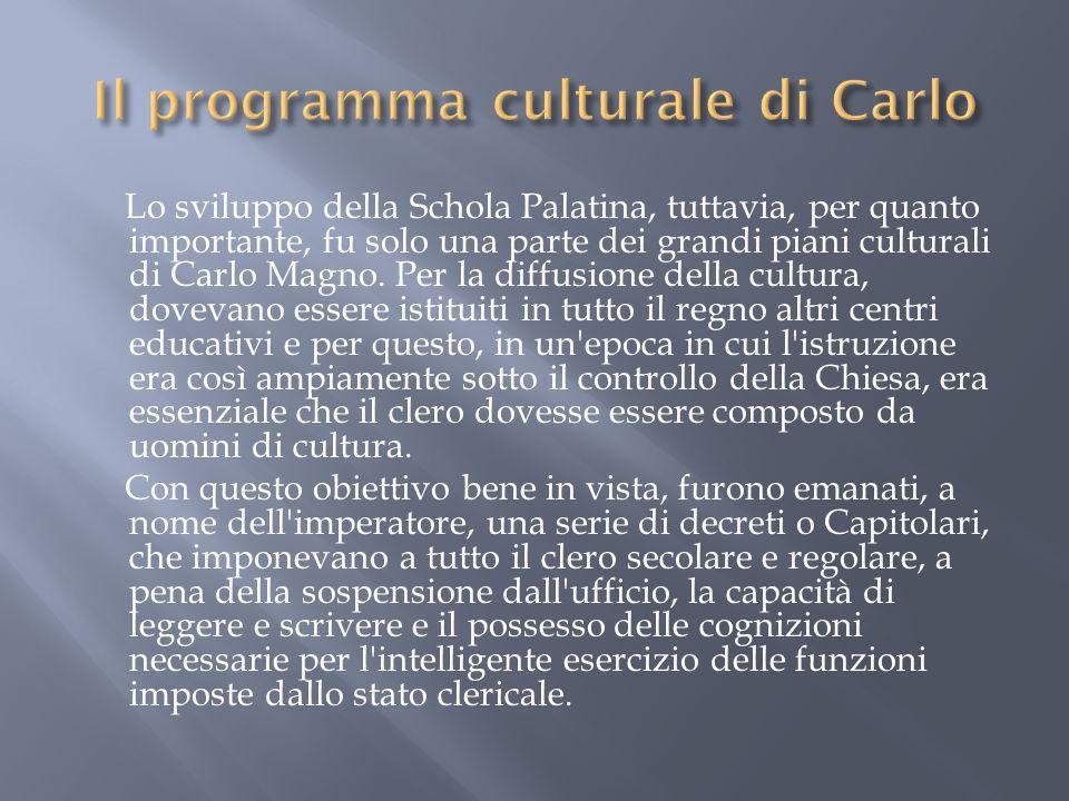 Il programma culturale di Carlo