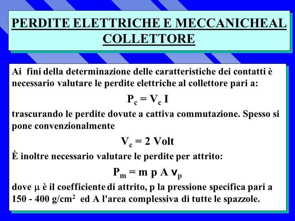 PERDITE ELETTRICHE E MECCANICHEAL COLLETTORE