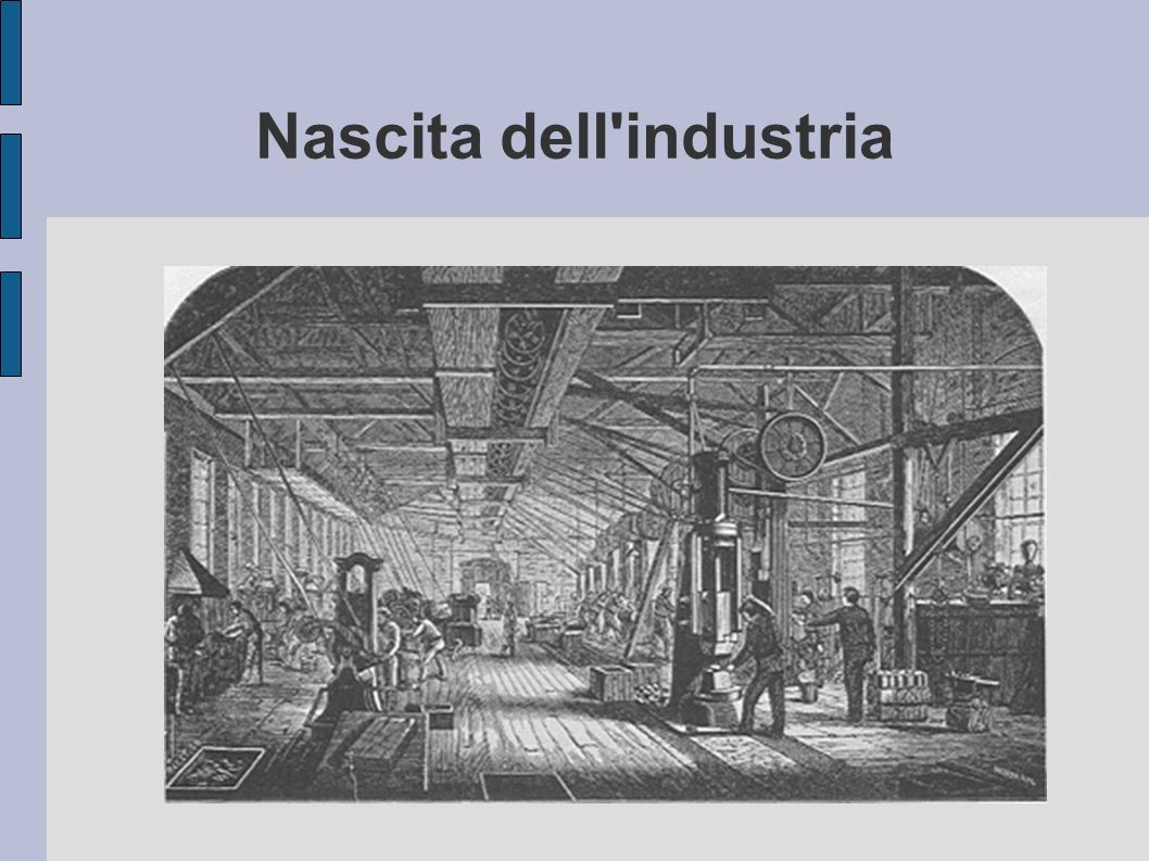 Nascita dell industria