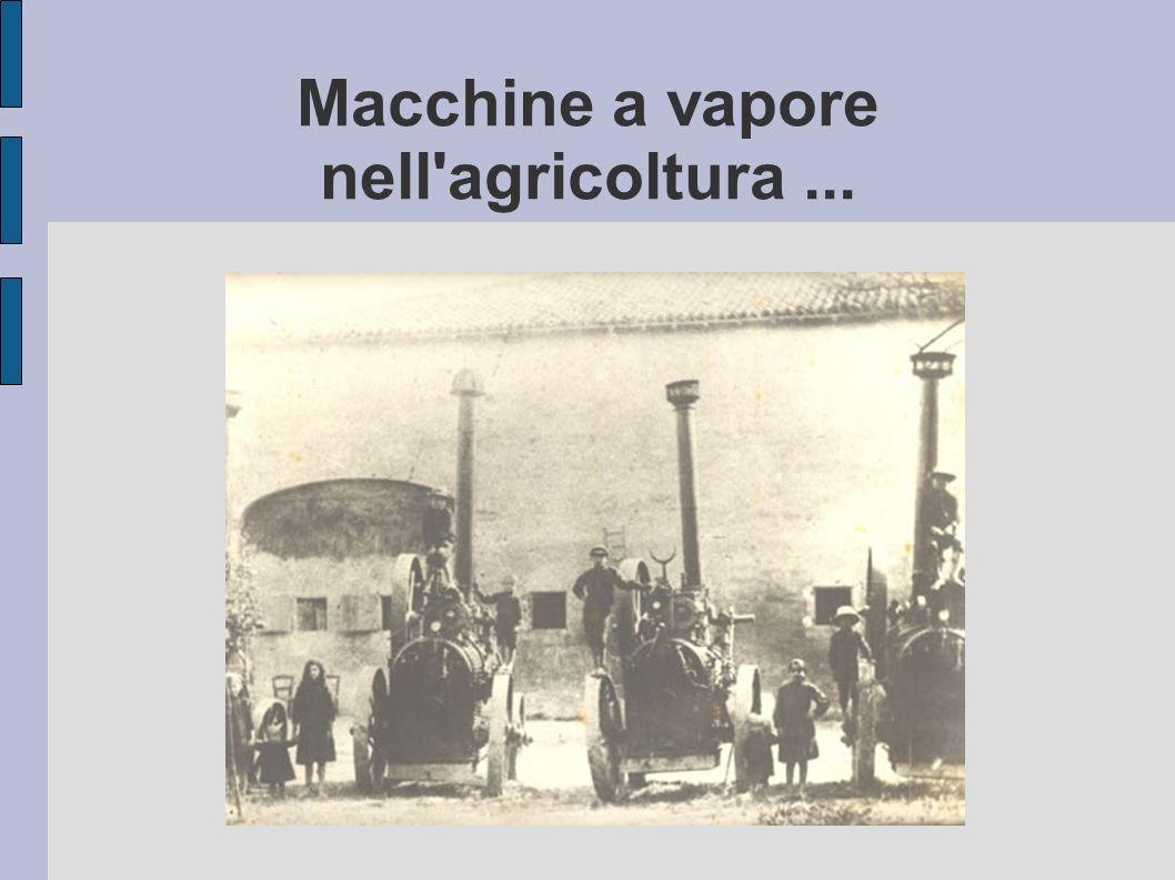 Macchine a vapore nell agricoltura ...