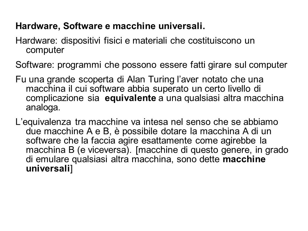Hardware, Software e macchine universali.