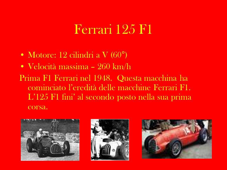 Ferrari 125 F1 Motore: 12 cilindri a V (60°)