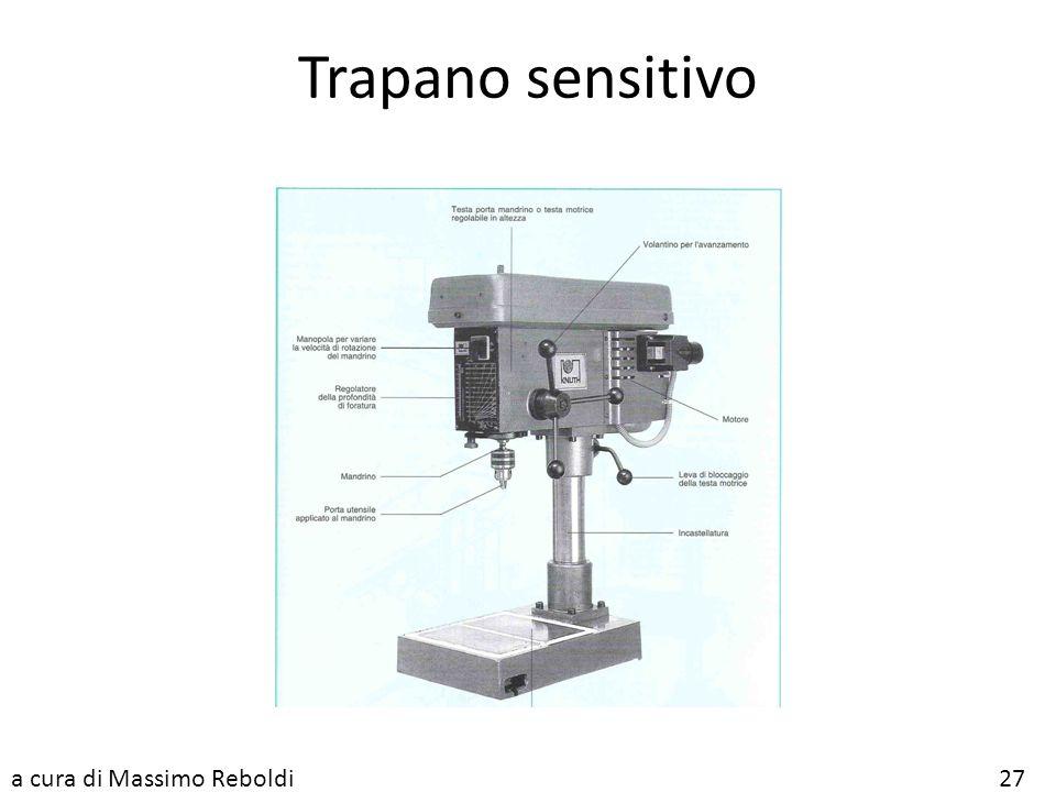 Trapano sensitivo a cura di Massimo Reboldi