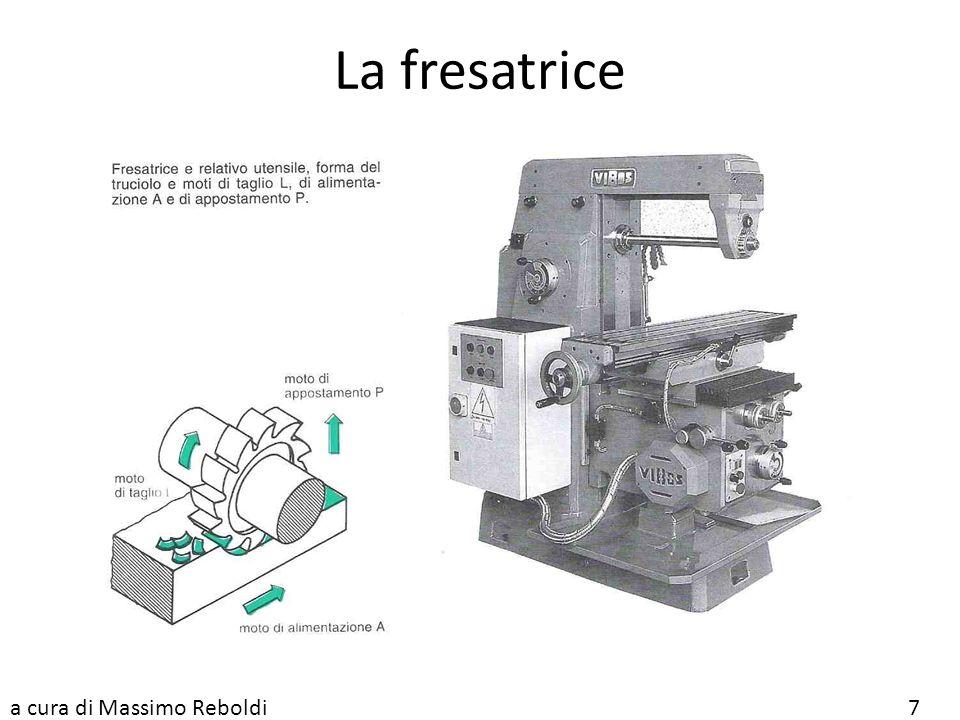 La fresatrice a cura di Massimo Reboldi