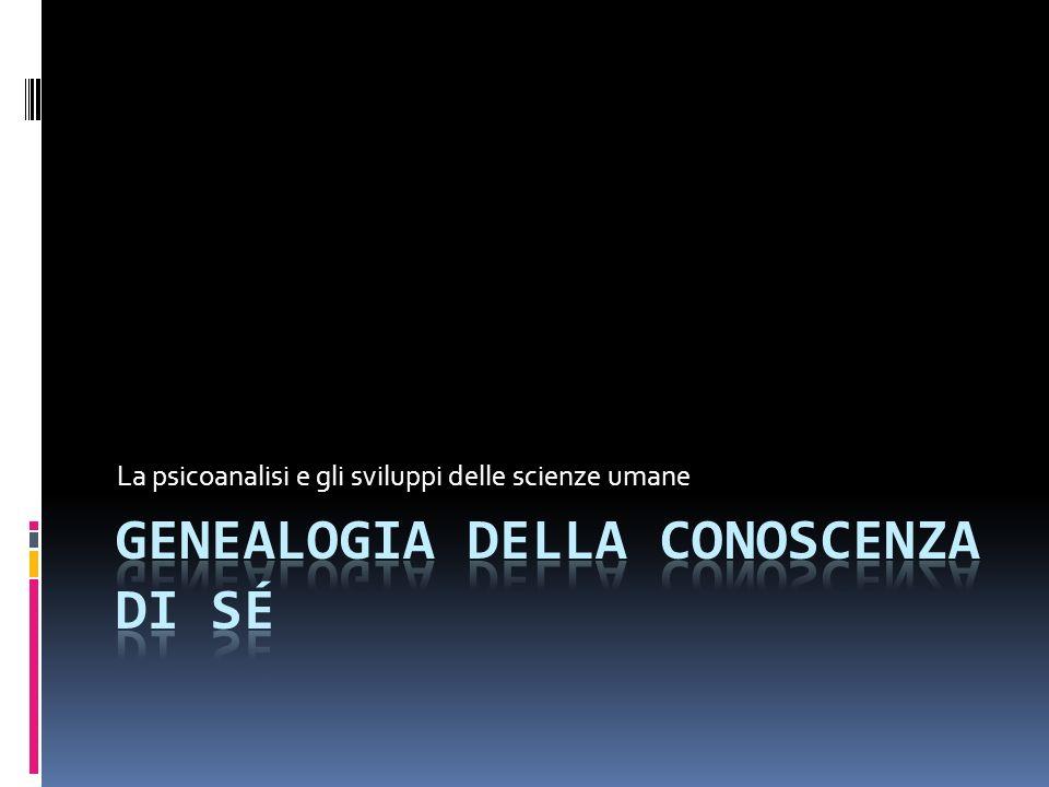 GENEALOGIA DELLA CONOSCENZA DI SÉ