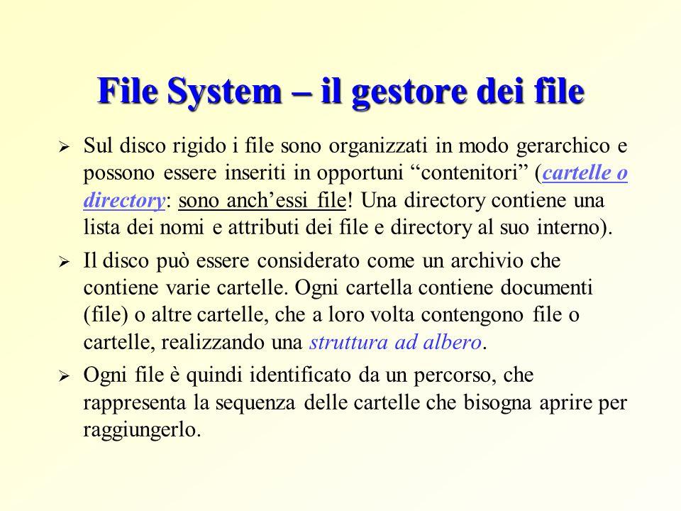 File System – il gestore dei file