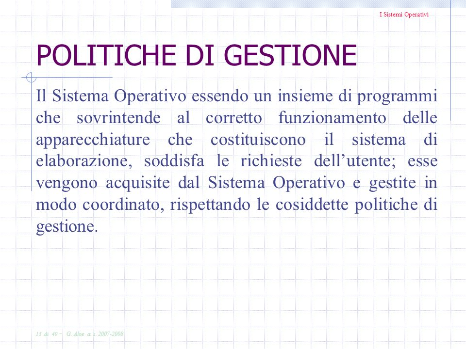 POLITICHE DI GESTIONE
