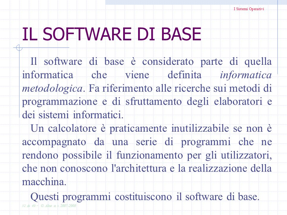 IL SOFTWARE DI BASE