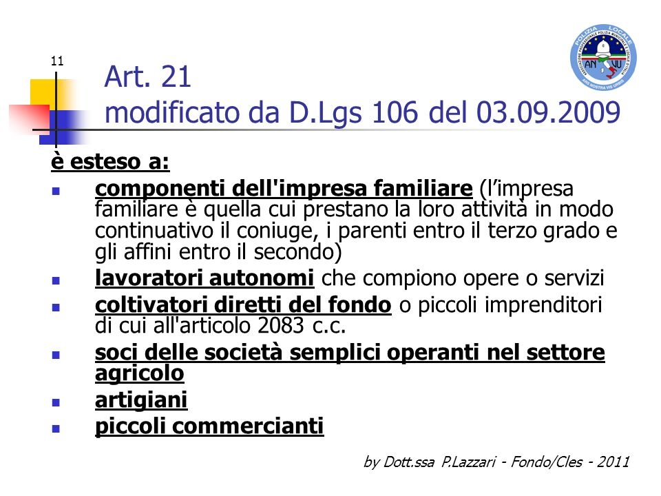 Art. 21 modificato da D.Lgs 106 del 03.09.2009
