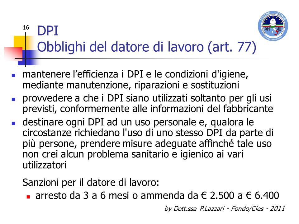 DPI Obblighi del datore di lavoro (art. 77)