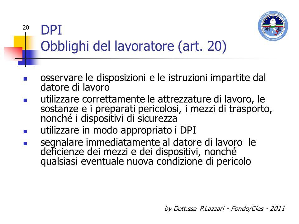 DPI Obblighi del lavoratore (art. 20)