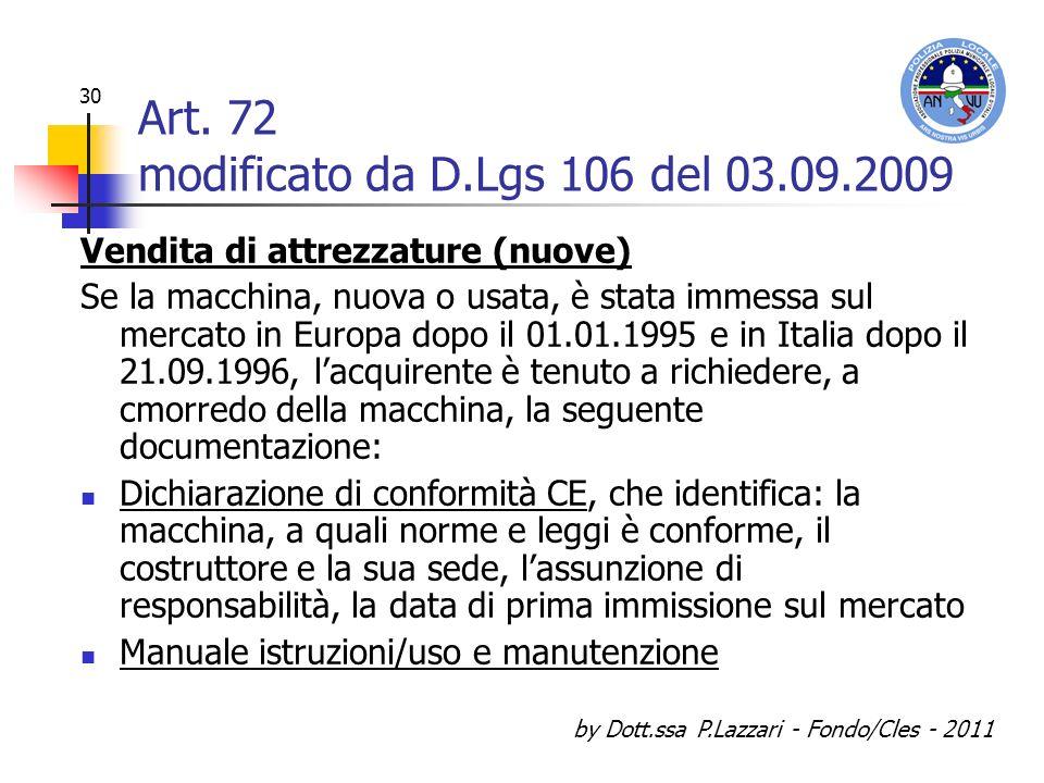 Art. 72 modificato da D.Lgs 106 del 03.09.2009