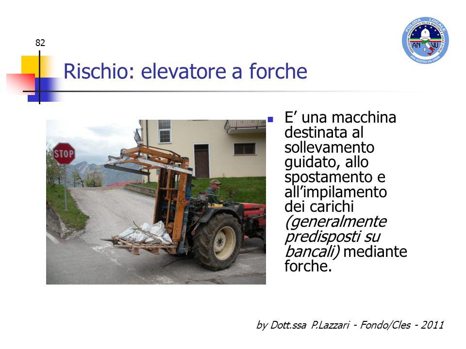 Rischio: elevatore a forche