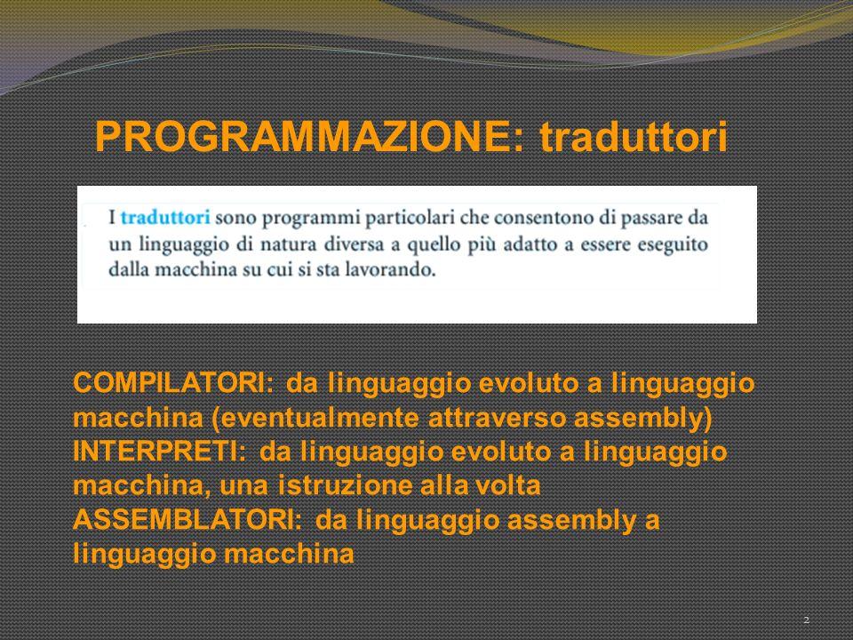 PROGRAMMAZIONE: traduttori