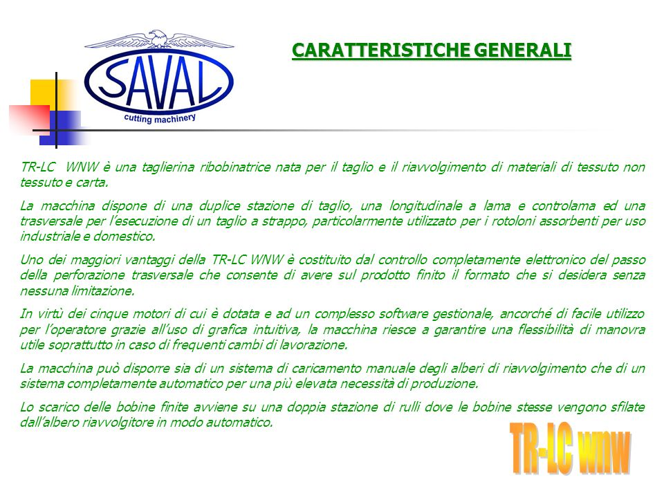 TR-LC wnw CARATTERISTICHE GENERALI