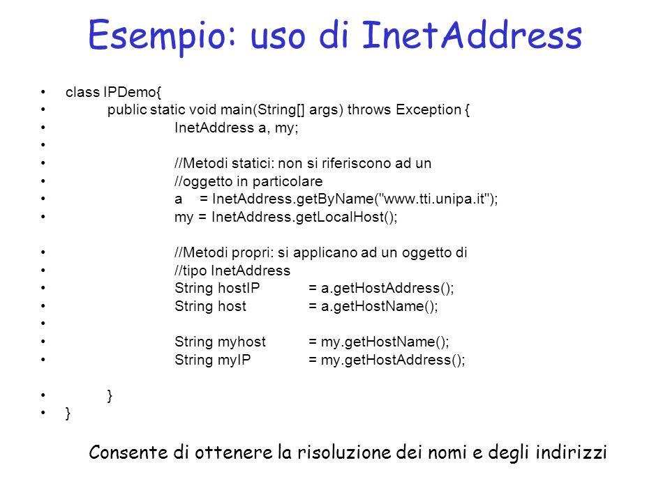 Esempio: uso di InetAddress