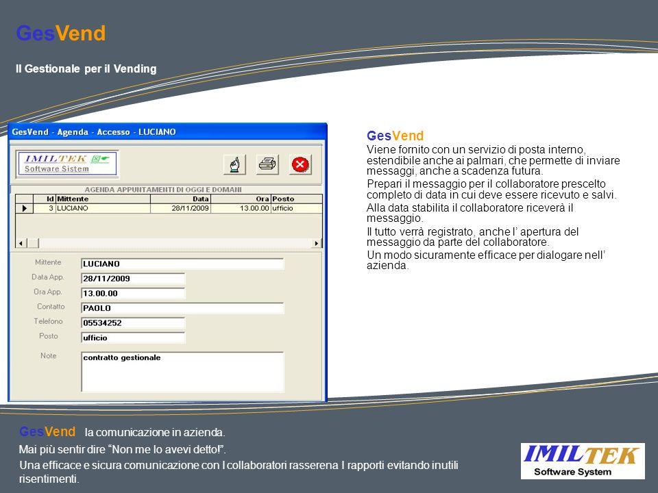 GesVend GesVend GesVend la comunicazione in azienda.