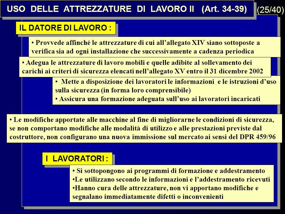 USO DELLE ATTREZZATURE DI LAVORO II (Art. 34-39)