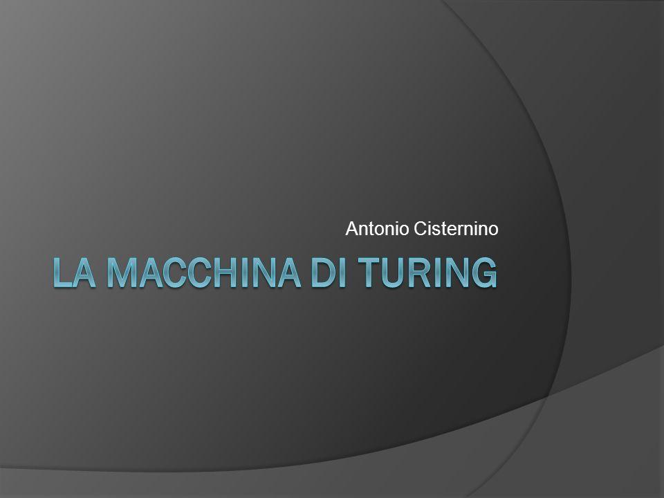 Antonio Cisternino La Macchina di Turing