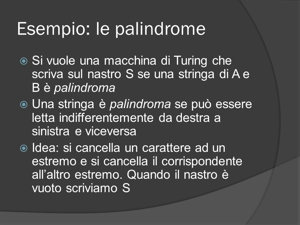 Esempio: le palindrome