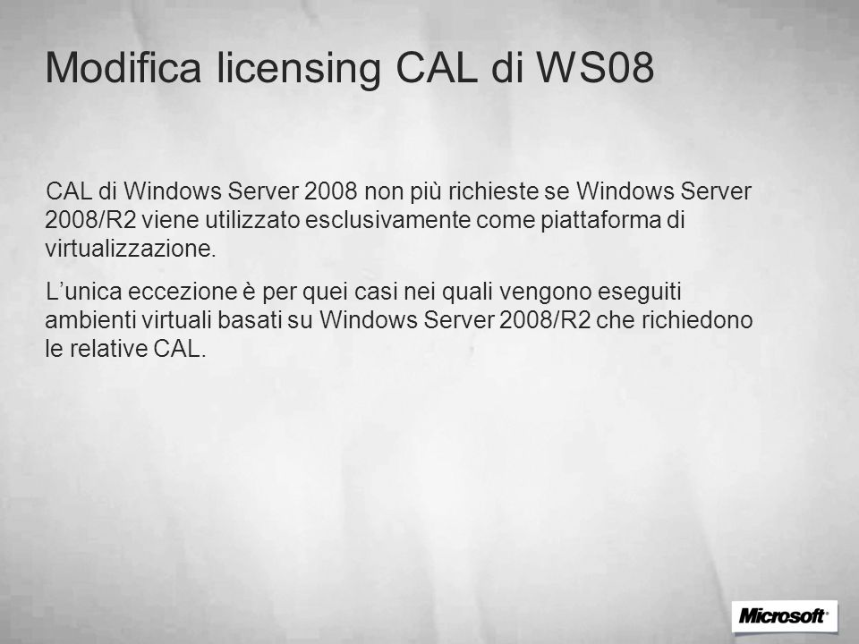 Modifica licensing CAL di WS08