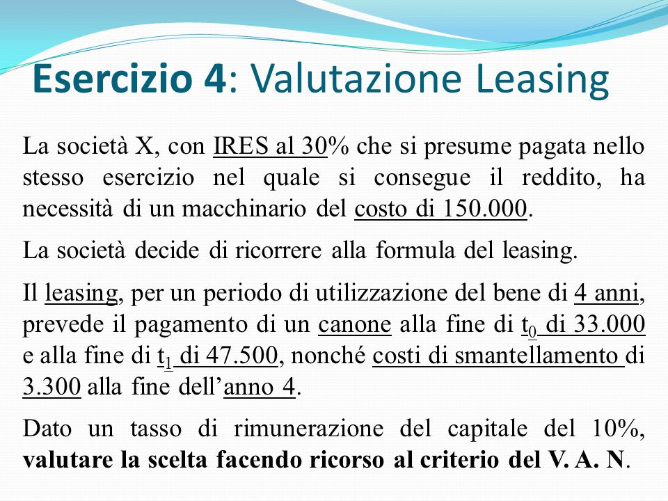 Esercizio 4: Valutazione Leasing