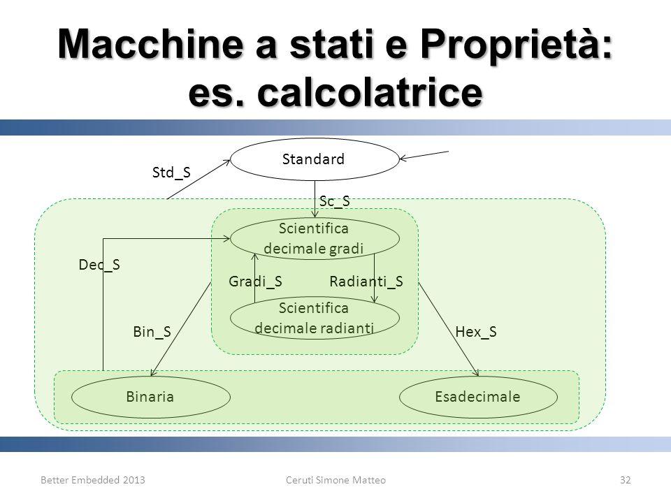 Macchine a stati e Proprietà: es. calcolatrice