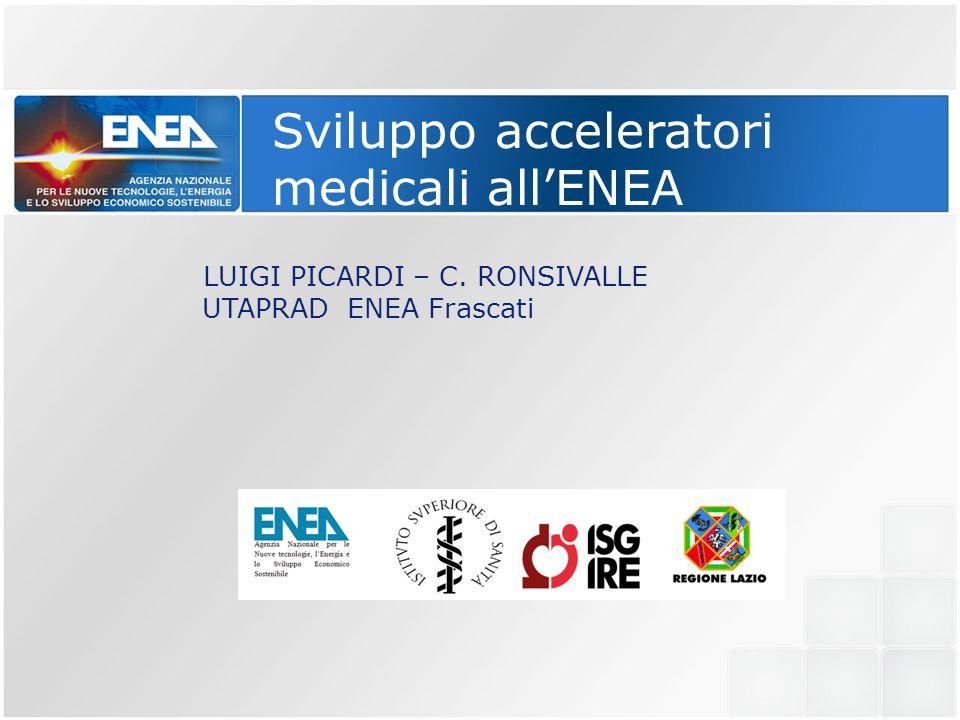 Sviluppo acceleratori medicali all'ENEA