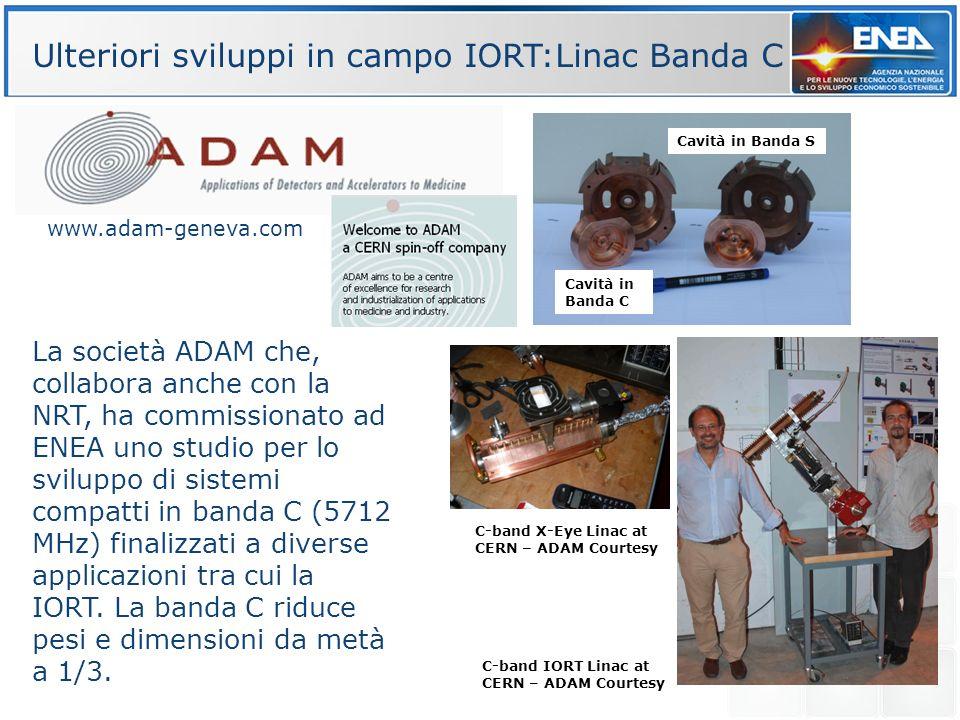 Ulteriori sviluppi in campo IORT:Linac Banda C