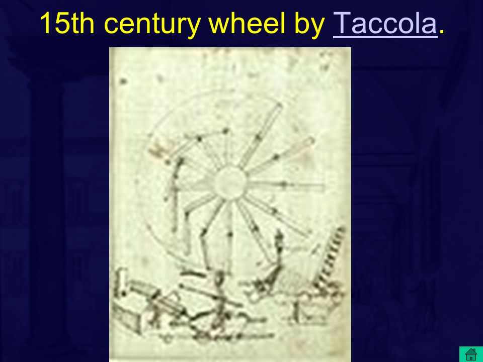 15th century wheel by Taccola.