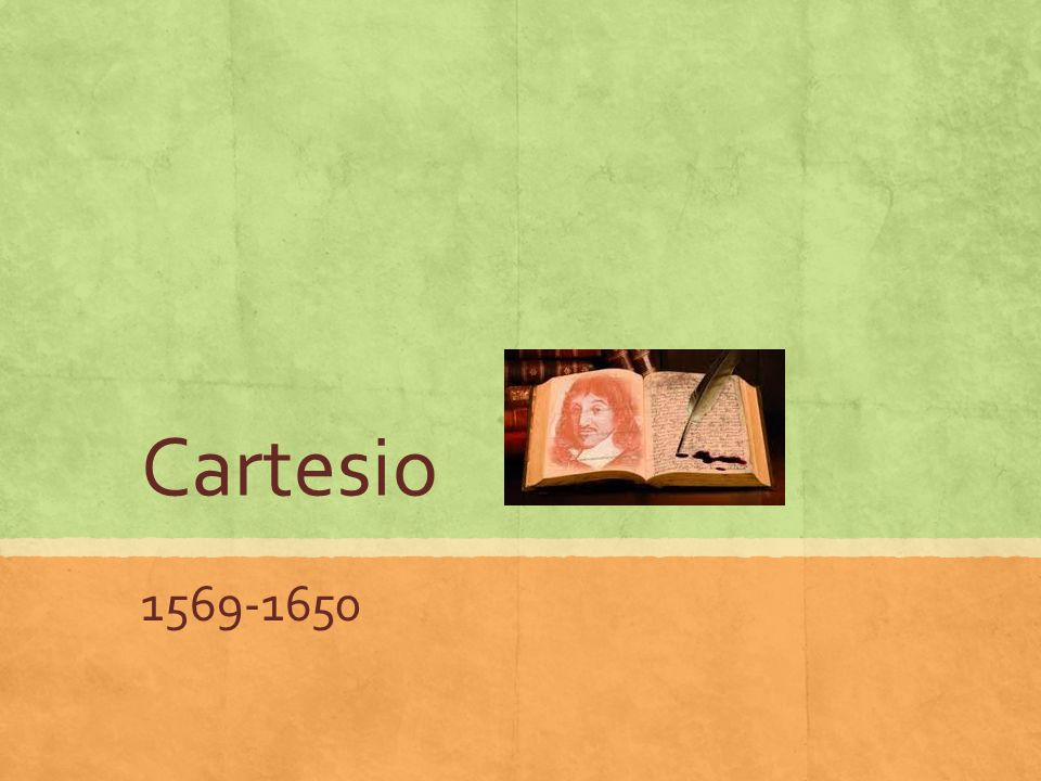 Cartesio 1569-1650