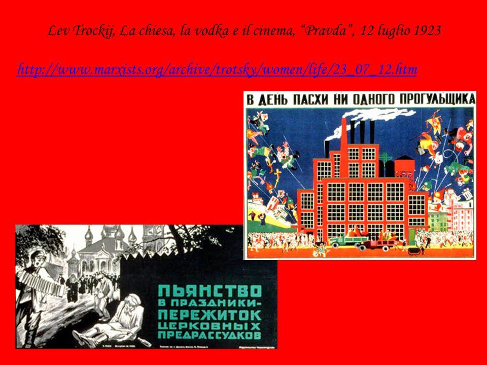 Lev Trockij, La chiesa, la vodka e il cinema, Pravda , 12 luglio 1923