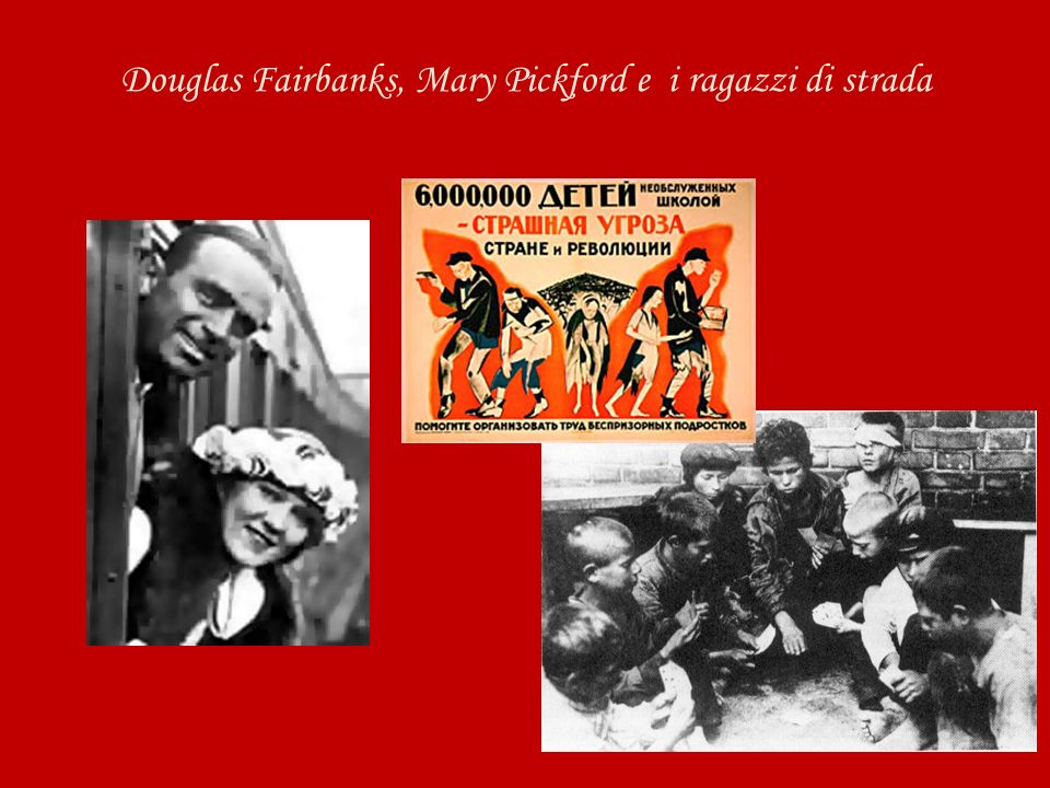 Douglas Fairbanks, Mary Pickford e i ragazzi di strada