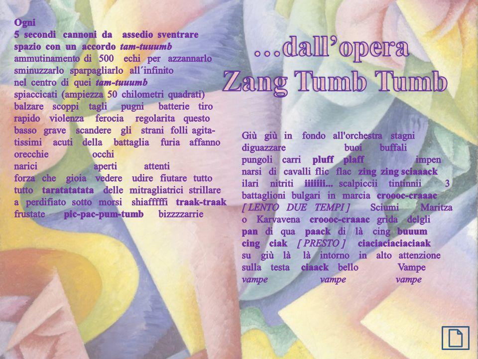 …dall'opera Zang Tumb Tumb