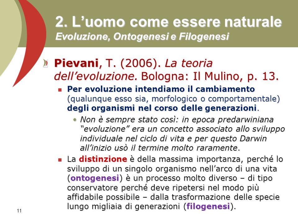 2. L'uomo come essere naturale Evoluzione, Ontogenesi e Filogenesi