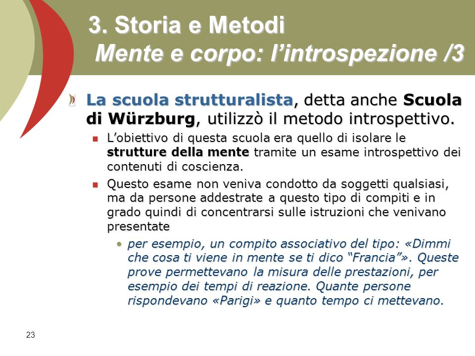 3. Storia e Metodi Mente e corpo: l'introspezione /3