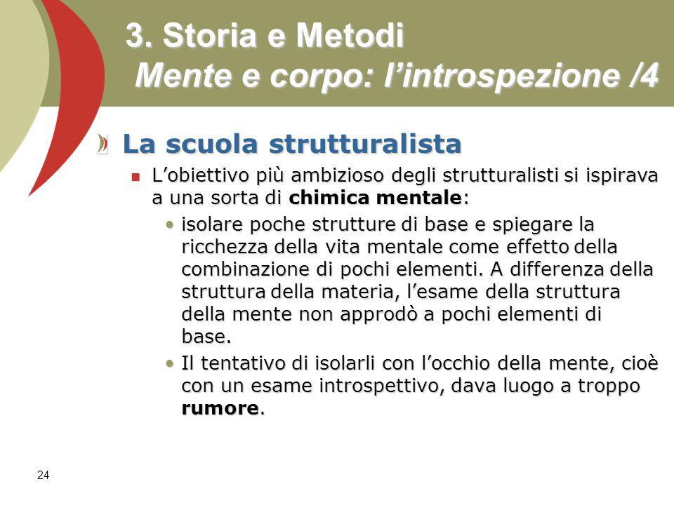 3. Storia e Metodi Mente e corpo: l'introspezione /4