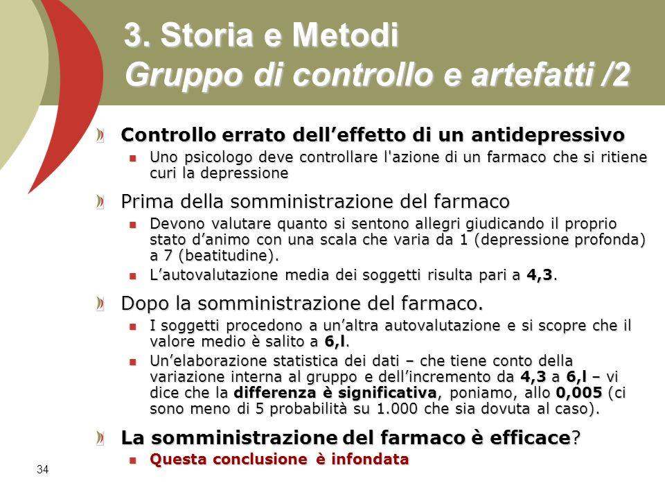 3. Storia e Metodi Gruppo di controllo e artefatti /2