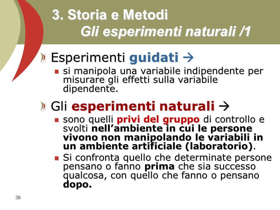 3. Storia e Metodi Gli esperimenti naturali /1
