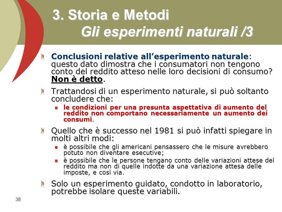 3. Storia e Metodi Gli esperimenti naturali /3