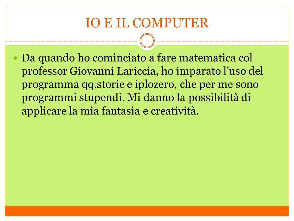 IO E IL COMPUTER